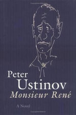 Monsieur Rene : A Novel - Peter Ustinov