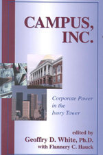 Campus : Corporate Power in the Ivory Tower