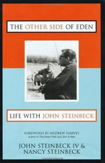 The Other Side of Eden : Life with John Steinbeck - John Steinbeck
