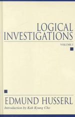 Logical Investigations - Edmund Husserl