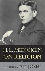 H.L.Mencken on Religion - S. T. Joshi