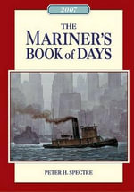 Mariner's Book of Days 2007 - Peter H. Spectre