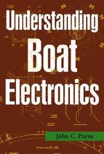 Understanding Boat Electronics - John C. Payne