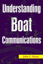 Understanding Boat Communications - John C. Payne