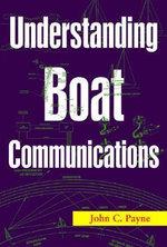 Understanding Boat Communications : ELEANOR BRASCH - John C. Payne