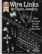 Wire Links & Chain Jewelry : 50+ Wire Projects to Dazzle Your Every Crafting Desire! - Suzanne McNeill