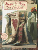 Heart & Home : Quilt of the Month - Suzanne McNeill