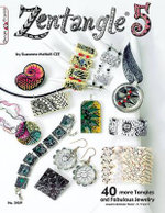 Zentangle(R) 5: 5 : 40 More Tangles and Fabulous Jewelry - Suzanne McNeill