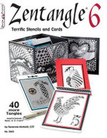 Zentangle(R) 6 : Terrific Stencils and Cards - Suzanne McNeill