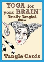 Yoga for Your Brain Totally Tangled Edition : Tangle cards - Sandy Steen Bartholomew