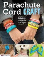 Parachute Cord Craft : Pepperell, Samantha Grenier - Samantha Grenier Pepperell