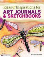 Ideas & inspirations for art journals & sketchbooks - Suzanne McNeill