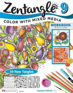 Zentangle 9 Workbook Edition: 9 : Color with Mixed Media - CZT Suzanne McNeill