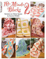 10 Minute Blocks 2 : Variations on 3 Seam Squares - Suzanne McNeill