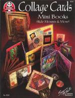 Collage Cards Mini Books, Slide Mounts & More : Mini Books Slide Mounts and More - Suzanne McNeill