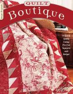 Quilt Boutique : 9 Quick Quilts Using Pre-Cuts Square and Strips - Suzanne McNeill