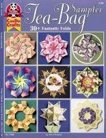 Tea Bag Sampler : 30+ Fantastic Folds - Terri Pointer