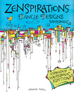 Zenspirations Dangle Designs, Expanded Workbook Edition - Joanne Fink