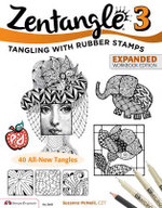Zentangle 3 : With Rubber Stamps - Suzanne McNeill Czt