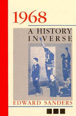 1968 : A History in Verse : A History in Verse - Edward Sanders