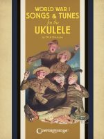 World War I Songs & Tunes for the Ukulele - Dick Sheridan