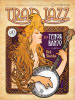 Trad Jazz for Tenor Banjo - Dick Sheridan