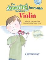 The Amazing Incredible Shrinking Violin - Thornton Cline