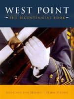 West Point : The Bicentennial Book - Agosyino Hassell