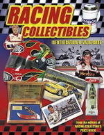 Racing Collectibles : Identification & Value Guide - Beth Summers