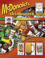 McDonald's Drinkware : Identification & Value Guide - Michael J. Kelly