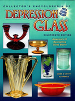 Collector's Encyclopedia of Depression Glass - Gene Florence