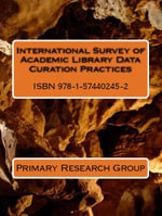 International Survey of Academic Library Data Curation Practices