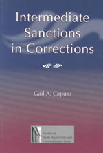 Intermediate Sanctions in Corrections - Gail A. Caputo