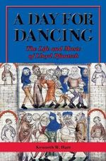 A Day for Dancing : The Life and Music of Lloyd Pfautsch - Kenneth W. Hart
