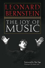 The Joy of Music : Young People's Concerts - Bernstein Leonard