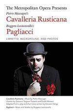 Cavalleria Rusticana/Pagliacci - Complete Librettos : Libretto, Background, and Photos - Giovanni Targioni-Tozzetti