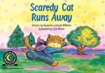 Scaredy Cat Runs Away - Rozanne Lanczak Williams