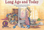 Long Ago and Today - Rozanne Lanczak Williams
