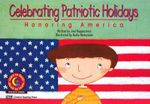 Celebrating Patriotic Holidays : Honoring America - Joel Kupperstein