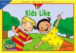 Kids Like - Rozanne Lanczak Williams