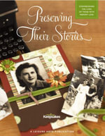 Preserving Their Stories : Scrapbooking the Lives of Those with Memory Loss