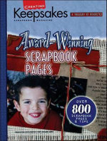 Creating Keepsakes Award-Winning Scrapbook Pages (Leisure Arts #15932) - Crafts Media LLC
