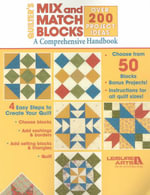 Quilter's Mix and Match Blocks (Leisure Arts #3717) : A Comprehensive Handbook / Over 200 Project Ideas - Leisure Arts