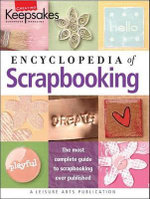 The Encyclopedia of Scrapbooking : Encyclopedia of Scrapbooking (Leisure Arts #15941) - Sunset