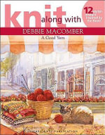 A Good Yarn : Knit Along With Debbie Macomber - Debbie Macomber