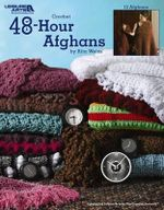 48-Hour Afghans (Leisure Arts #3694) - Rita Weiss Creative Part