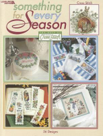 Something for Every Season : The Best of Cross Stitch - Leisure Arts