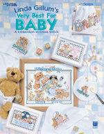 Linda Gillum's Very Best for Baby : A Collection in Cross Stitch - Kooler Design Studio