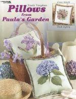 Pillows from Paula's Garden - Paula Vaughan