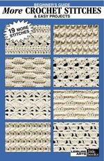 Beginner's Guide More Crochet Stitches & Easy Projects - Leisure Arts